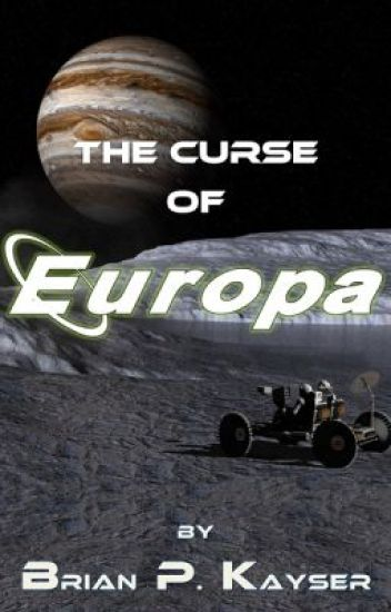 The Curse of Europa (Published on Amazon)