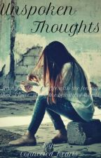 ♡||Unspoken Thoughts||♡ by Connected_Hearts
