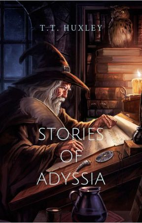 Stories Of Adyssia: Volume 1 by TTHuxley