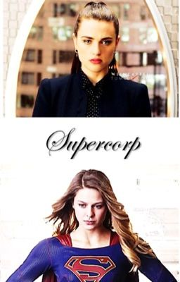supercorp Stories - Wattpad