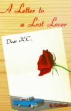 A Letter to a Lost Lover ✓ by CatMint5