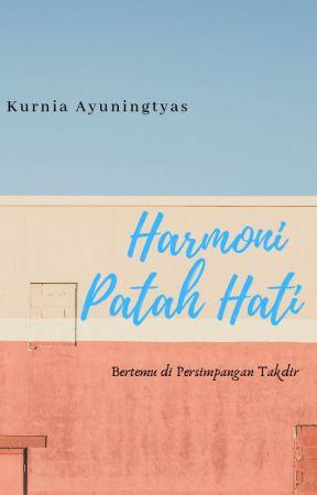 Harmoni Patah Hati by kotakimajiayuna