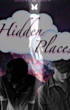 Hidden Places (revised)  by Tashasnow