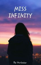 Miss Infinity by Harlester
