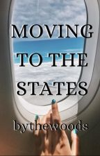 Moving to the States by bythewoods