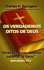 Os Verdadeiros Ditos de Deus by SilvioDutra0