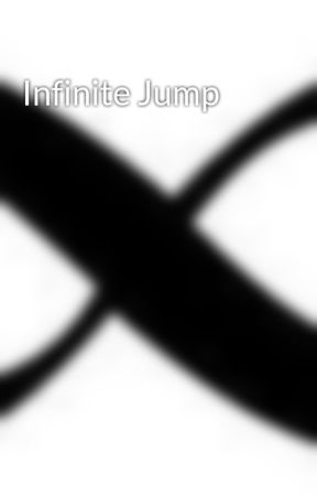 Infinite Jump by infinitejump