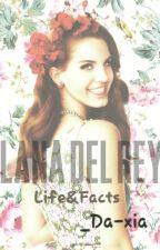 Lana del Rey-Facts by _Da-xia