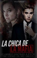 La Chica de La Mafia by IlianaSanz
