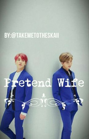 Pretend Wife (🔞 Jjk ff) by takemetotheskaii