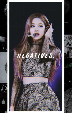 Negatives. [chaennie] by manicslasher