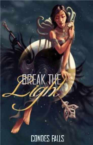 Break the Light by Condes