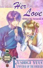 Her Love (Nuriko X Miaka) by amanda_elric