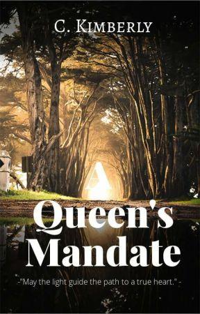 A Queen's Mandate  by CarleneKimberly