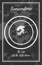ȶʀǟռֆƈɛռɖɛռƈɛ : The Tale of the Little Moon by Lunarr_Mysterie