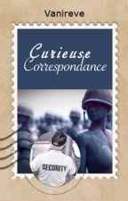 Curieuse Correspondance by Vanireve