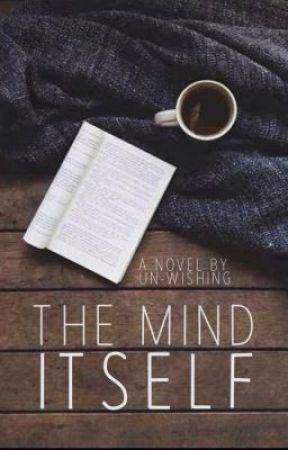 The Mind Itself by unwishing