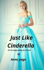 Just Like Cinderella  by Anne_page
