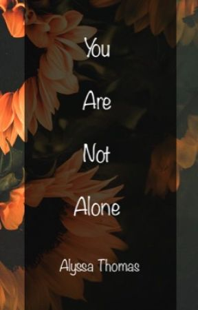 You Are Not Alone by _pebbles_creates_