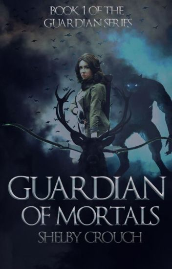 Guardian of Mortals | Book One