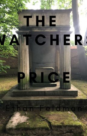 The Watcher's Price by efel1802