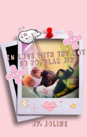 In Love with the Not so Popular Jin | Jinkook | FIXING | On hold by JolineAguilar