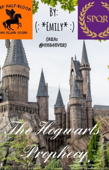 The Hogwarts Prophecy (A Demigod and Wizard Crossover)