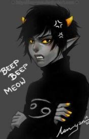 BEEP BEEP MEOW! (Karkat x Reader) lemon??? by Kyarameru_Kasai