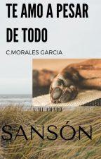 TE AMO A PESAR DE TODO by cristhianmg