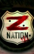 Humanity (ZNation Fanfiction) by Scribull