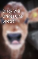 Black Veil Brides One Shots!! by dancerjojo22