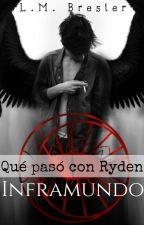 Qué pasó con Ryden -Inframundo- by LMBresler