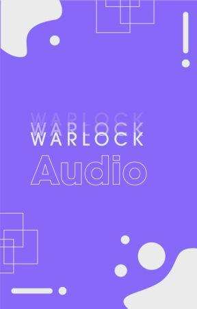 Warlock Audiobooks [En Pausa] by WarlockLegion
