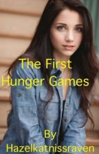 The 1st Ever Hunger Games by HazelKatnissRaven