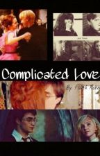 Complicated Love: A Harry Potter Fanfic by imadauntlessmalfoy