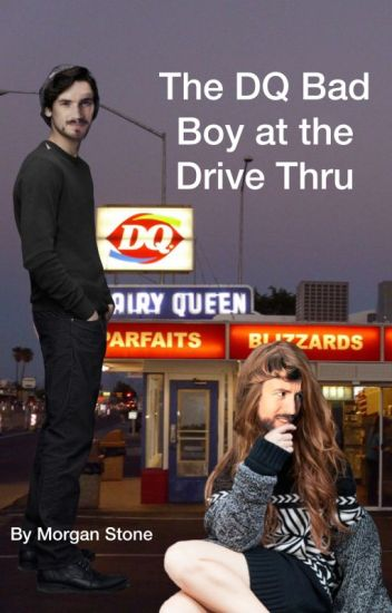 The DQ Bad Boy at the Drive Thru