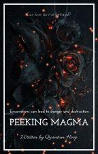 Peeking Magma by quantumhoop