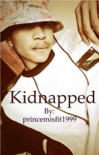 Kidnapped ( Roc Royal ) by princemisfit1999