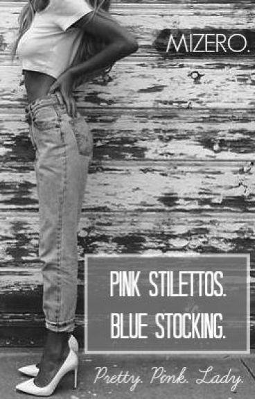 Pink Stilettos. Blue Stocking. by mizeroangel