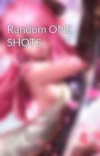 Random ONE SHOTS by Puppylovergirl95