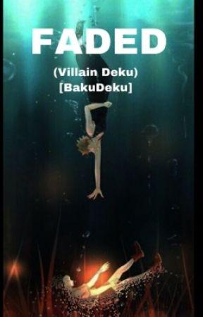 FADED (BakuDeku) - Chapyer 6- Himiko Toga - Wattpad