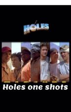 Holes one shots by namelessfnaf