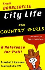 City Life for Country Girls by DoubleBelle