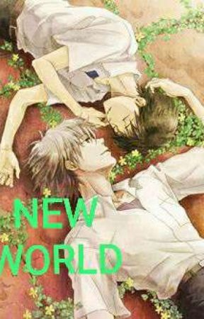 [Đam Mỹ] NEW WORLD by SUPPER-LOVE-NO1