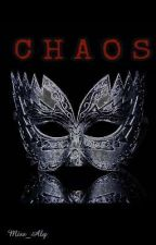 CHAOS by Miss_Aly