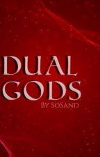 Dual Gods by SoSand