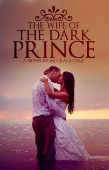 Wife of the Dark Prince: Book One (ON HOLD)