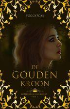 De Gouden Kroon by FoggyFoxs