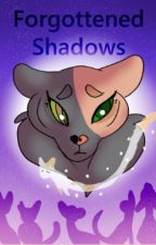 The Path We Follow: Forgotten Shadows by Triple-Khaos