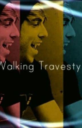 Walking Travesty by JessieFry